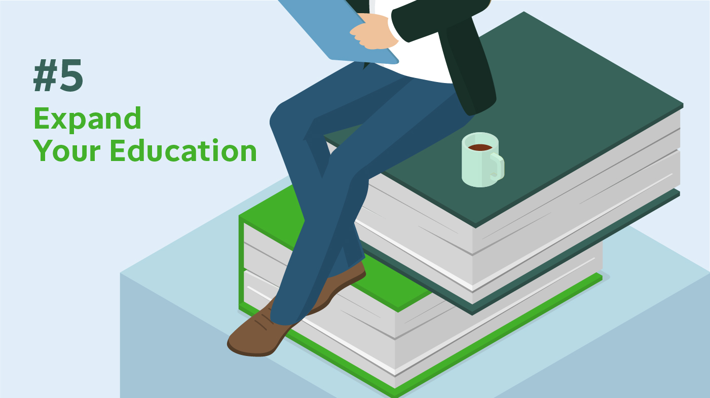 Wealthy habits: Expand your education