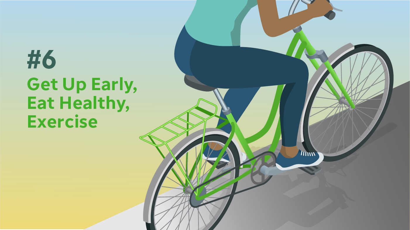 Wealthy habits: Get up early, eat healthy, exercise