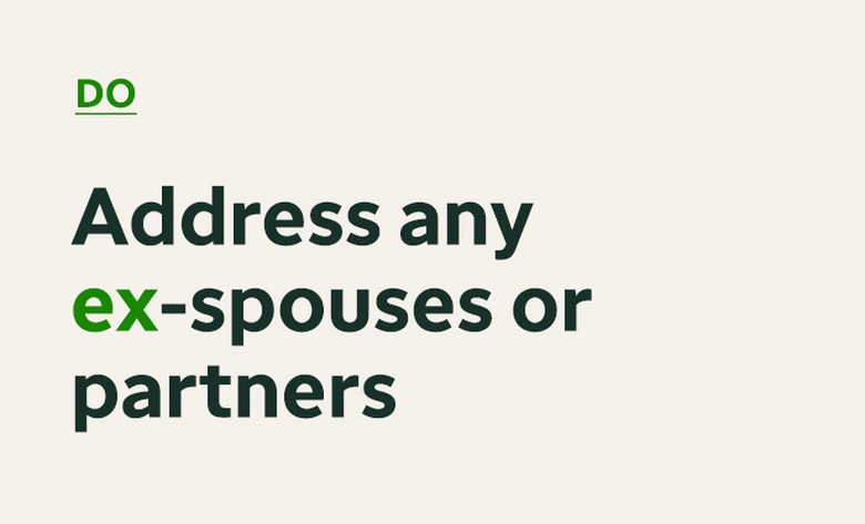 If you have had more than one spouse, specify their role in the distribution of your assets.